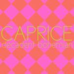 Caprice Decadent Bohemian